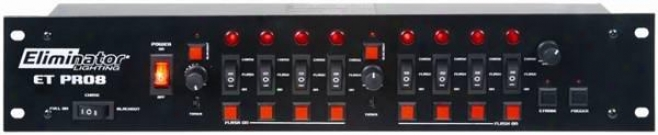 Eliminator Eight Channel Control W/fog & Stobe Controller