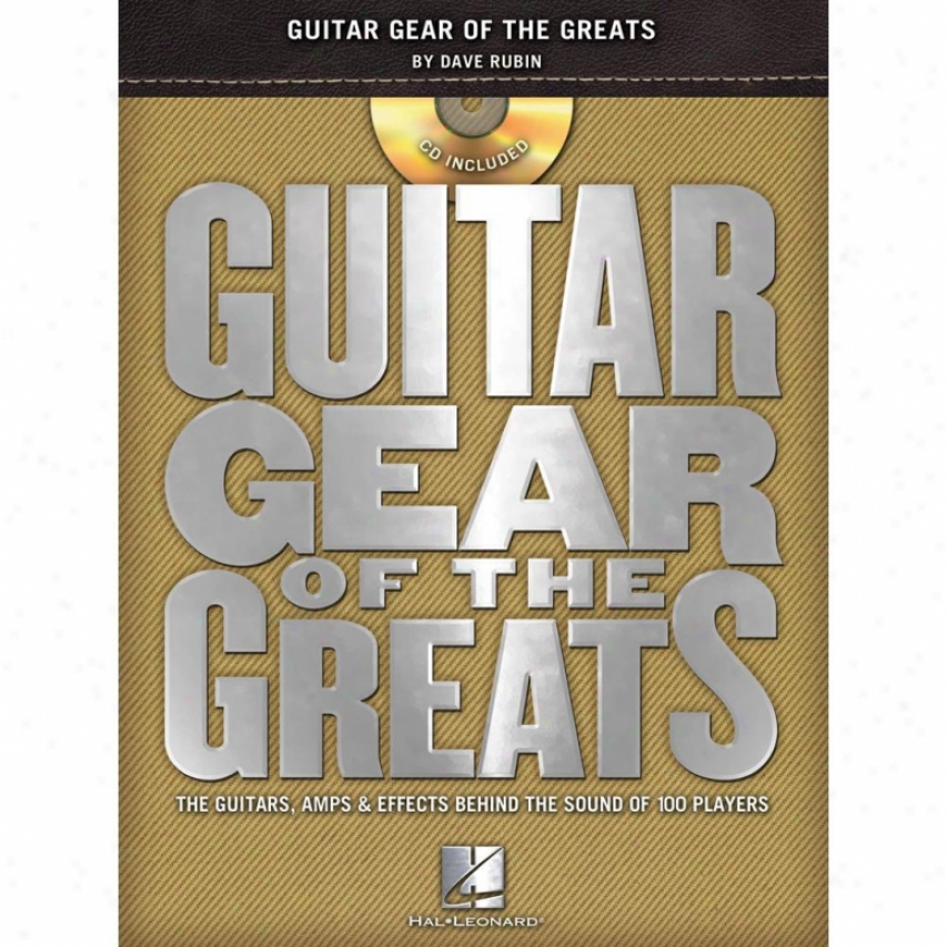 Hal Leonard 696414 Guitar Gear Of The Greats