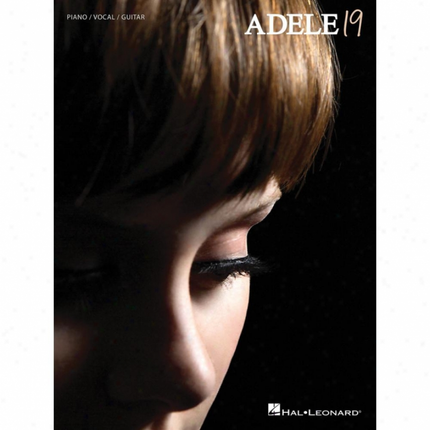Hal Leonard Adele - 19 - Piano/vocal/guitar Artist Sonngbook