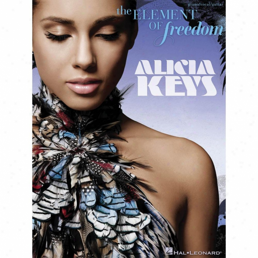 Hal Leonard Alicia Keys - The Element Of Freedom Songbook - Hl 00307130