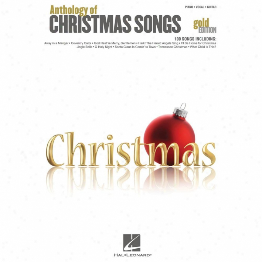 Hal Leonard Anthology Of Christmas Songs - Gold Edition - Hl 00311998
