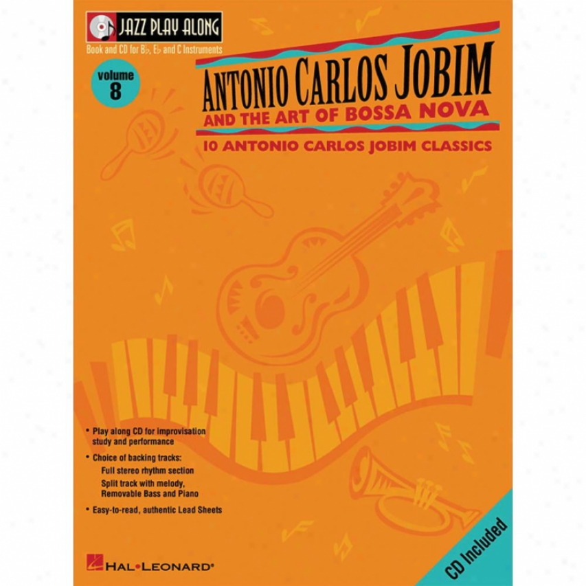 Hal Leonard Antonio Caelos Jobim And The Art Of Bossa Nova Songbook