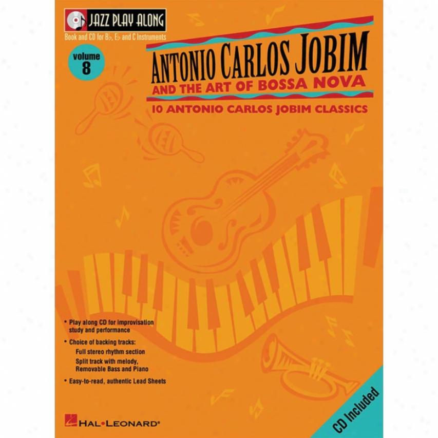 Hal Leonard Antonio Caelos Jobim And The Art Of Bossa Nova Songbook