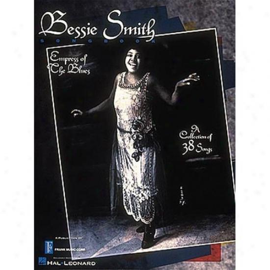 Hal Leonard Bessie Smith Songbbook - Hl 00308232