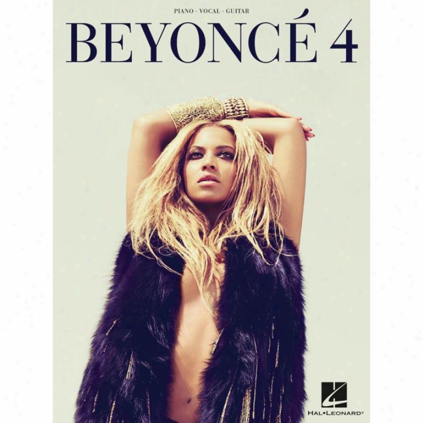 Hal Leonard Beyonce - 4 Piano/vocal/guitar Designer Songbook