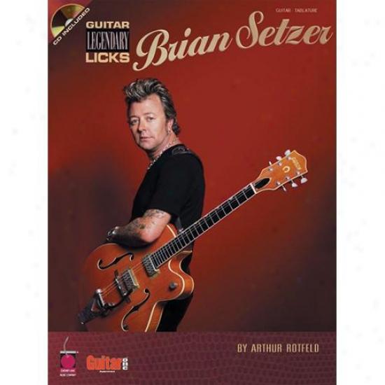 Hal Leonard Brian Setzer - Guitar Legendary Licks Book - Hl 02500397