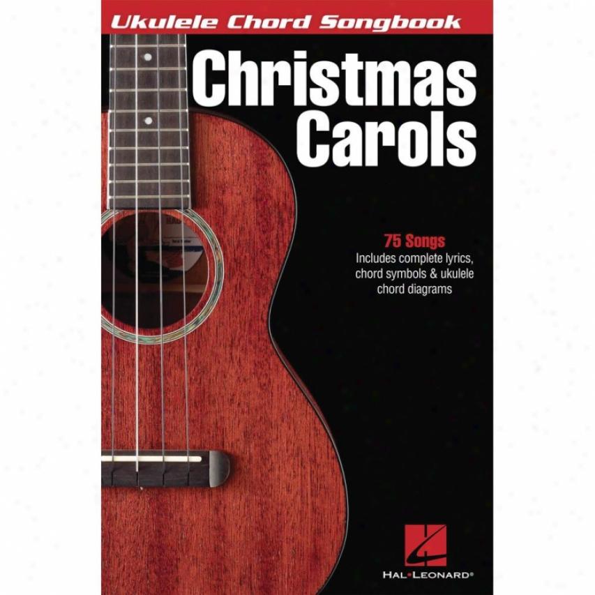 Hal Leonard Christmas Carols - Ukulele - Chord Songbook - 702474