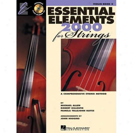 Hal Leonard Essential Elements 2000 For Strings - Book 2 - Hl 00868057