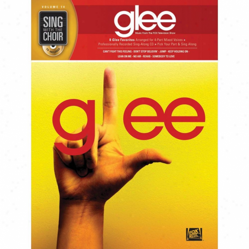 Hal Leonard Glee Sing With The Choir Volume 14 Hl 00333059