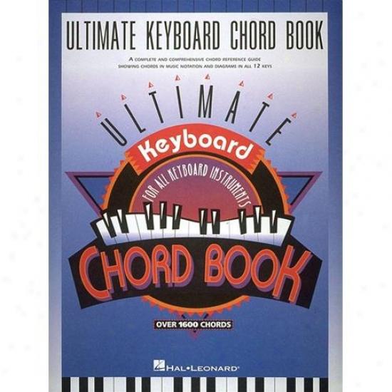 Hal Leonard Hl 00290045 Ultimate Keyboard Chord Book