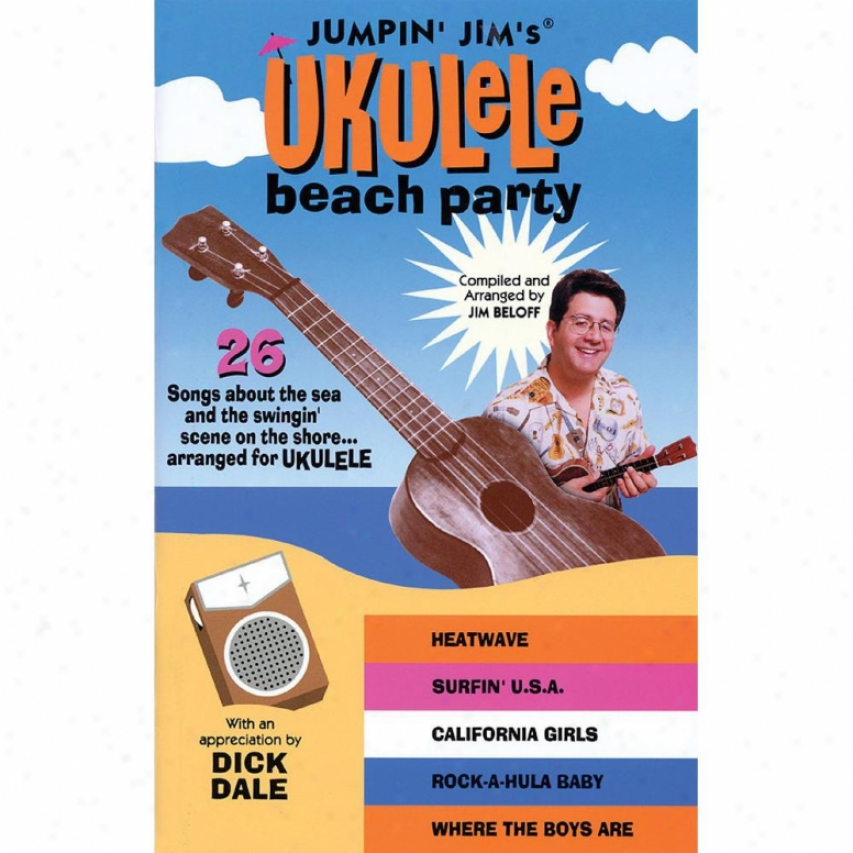 Hal Leonard Hl 00695658 Jumpin' Jim's Ukulele Beach Party Songbook
