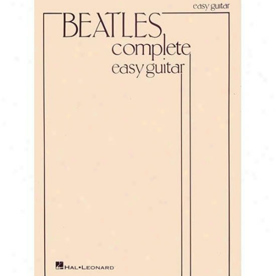Hal Leonard Hl 00696082 The Beatles Complete