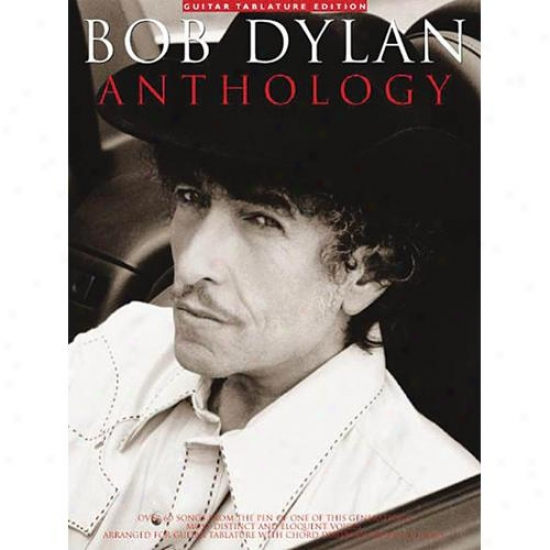 Hal Leonard Hl 14004740 Bob Dylan Anthology