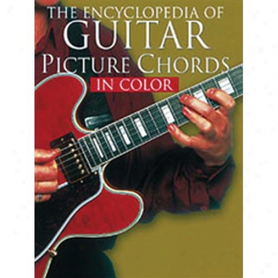 Hal Leonard Hk 14010346 Encyclopedia Of Guitad Picture Chordd In Color