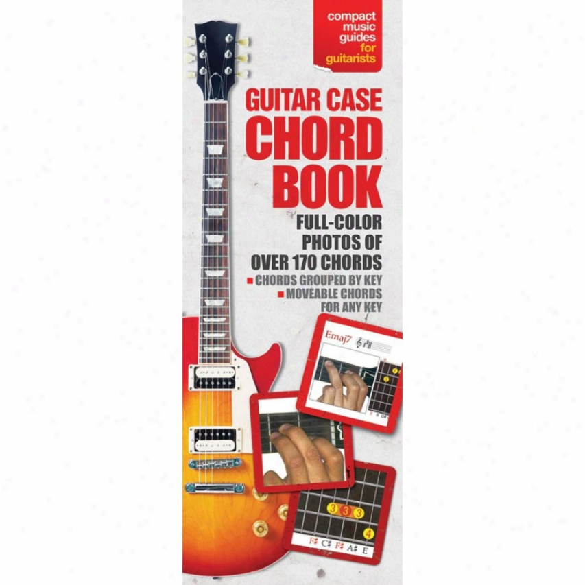 Hal Leonard Hl 14013491 The Guitar Case Chord Book In Full Color