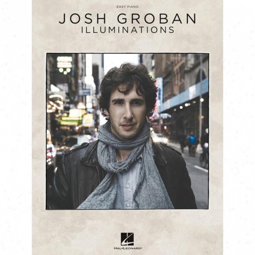 Hal Leonard Josh Groban - Illuminations - Easy Piano Songbook