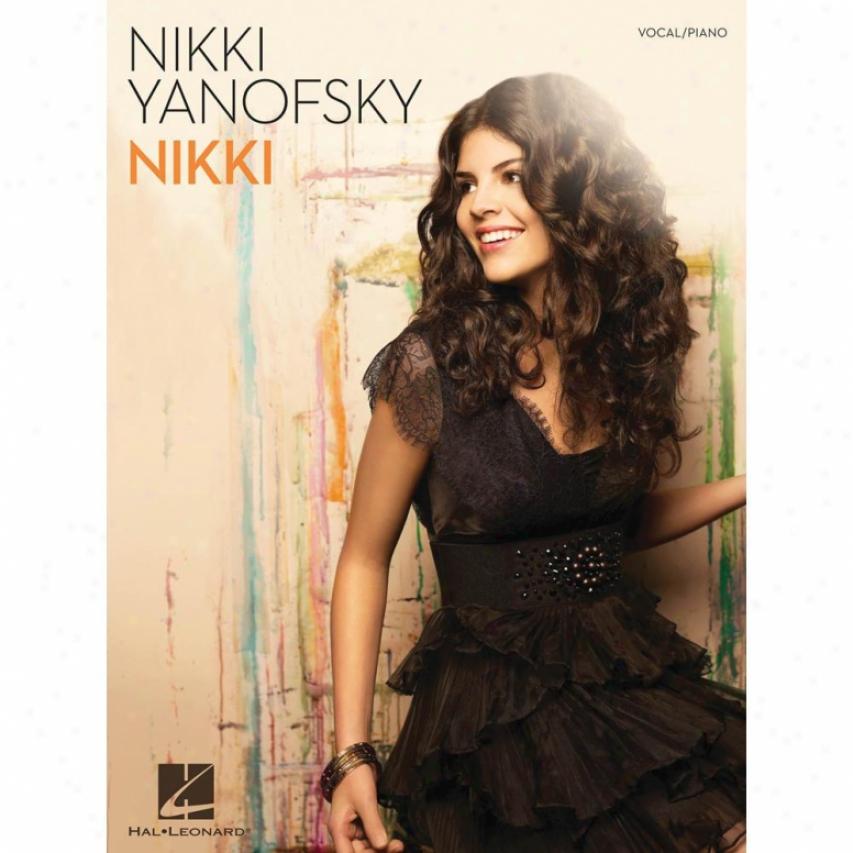 Hal Leonard Nikki Yanofsky - Nukki Songbook - Hl 00307170