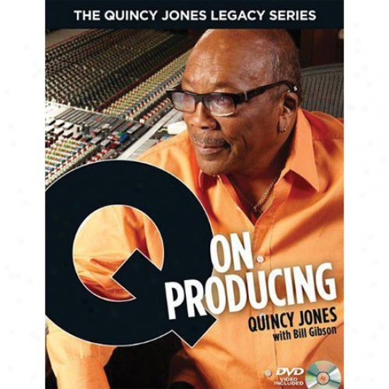 Hal Leonard Quincy Jones Legacy Series - Q On Producing 00332755