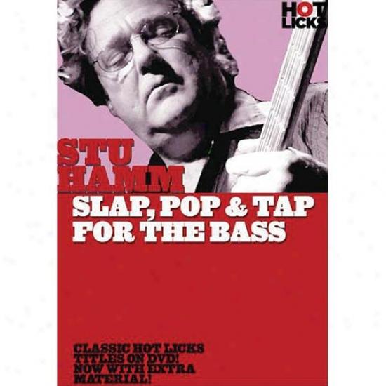 Hal Leonard Stu Hamm - Slap, Pop & Tap Fod The Bass - Hl 14028136
