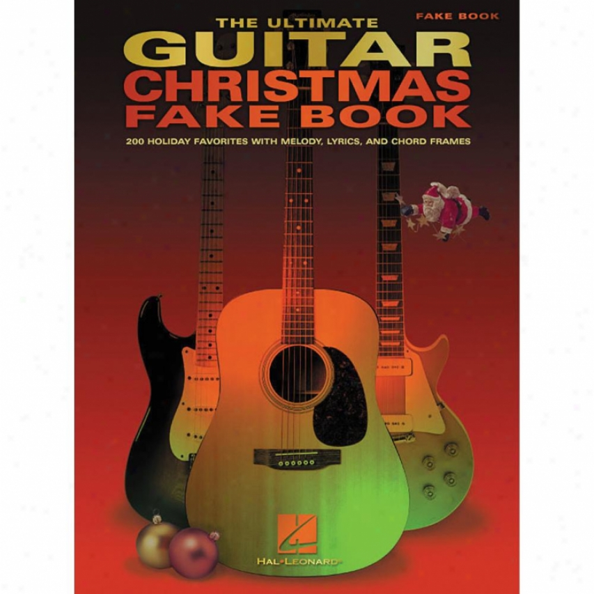 Hal Leonard The Ultijate Guitar Christmas Fake Book - Hl 00240158