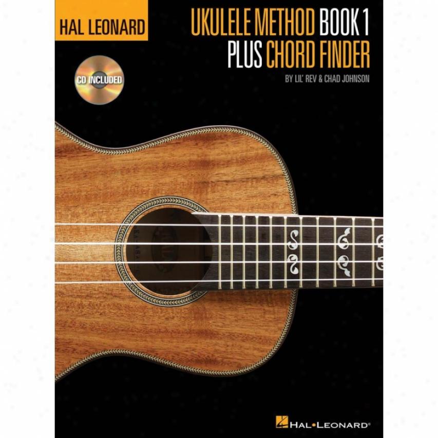 Hal Leonard Ukulele Method Book 1 Plus Chord Finder - Hl 00696472