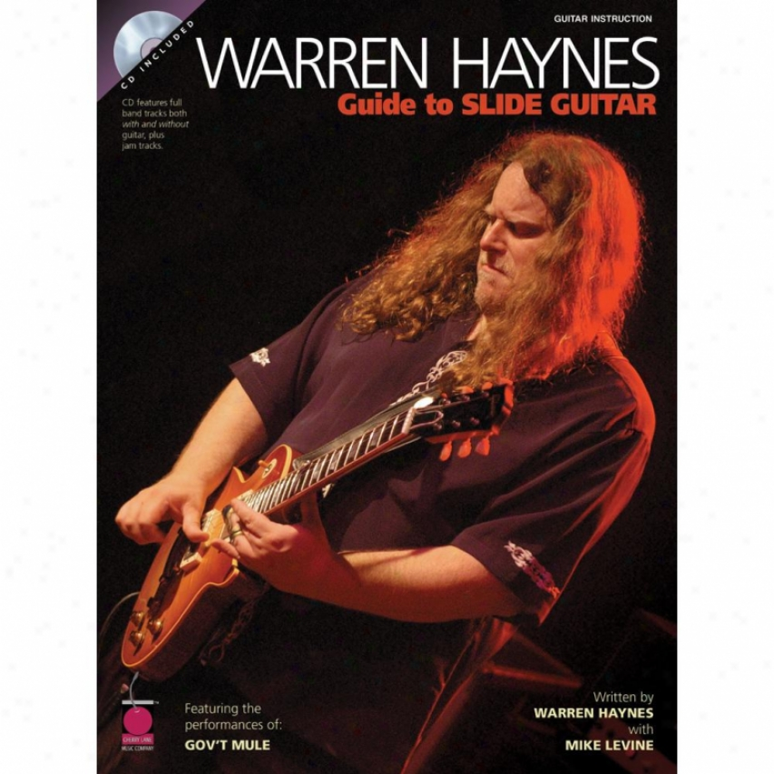 Hal Leonard Warren Haynes - Guide To Slide Guitar - Hl 02500476