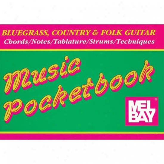 Mel Bay Bluegrass, Country & Folk Guitar Pocketbook