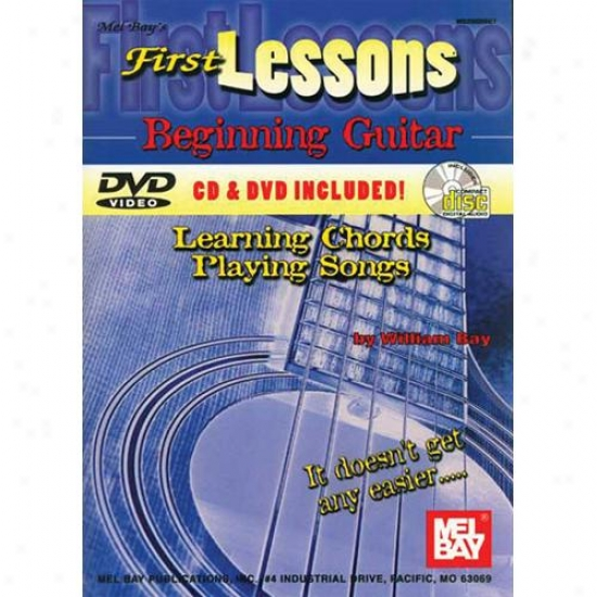 Mel Bay First Lessons Beginning Guitar Learning Chords/playing Songs Book/cd/dvd