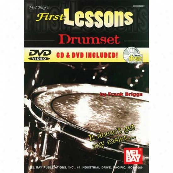 Mel Bay First Lessons Drumset Book/cd/dvd Set