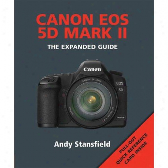 Ammonite 672416 Canon Eos 5d Mark Ii - The Expanded Guide