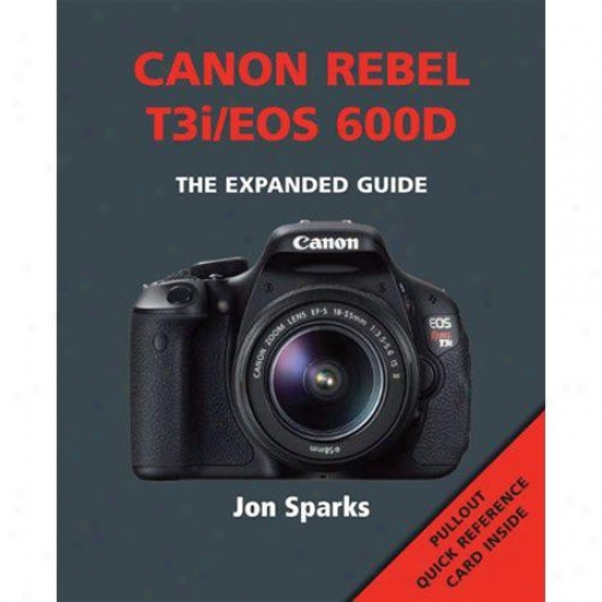 Ammonie Canon Rebel T3i / Eos 600d (expanded Guide) By Jon Sparks Am-19933