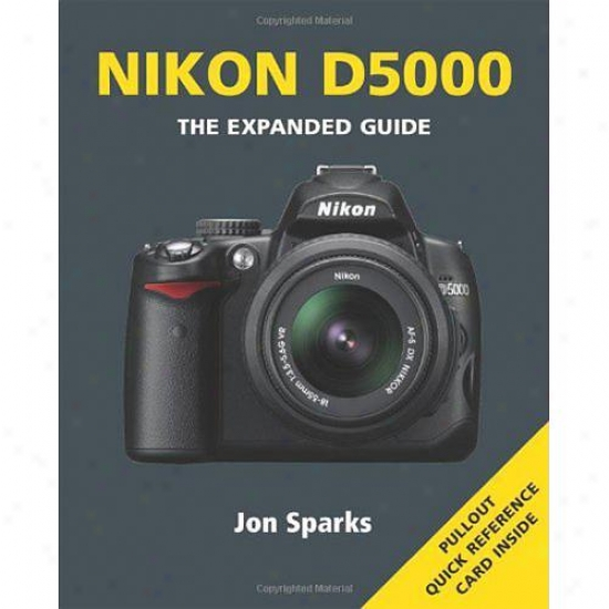 Ammonite Nikon D5000: The Exlanded Guide Series - Jon Sparks
