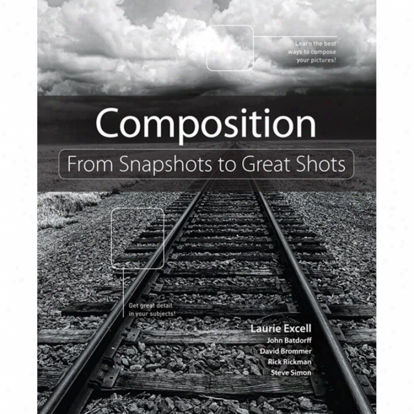 New Riders Publishing - Composition: From Snapshots T oGreat Shots
