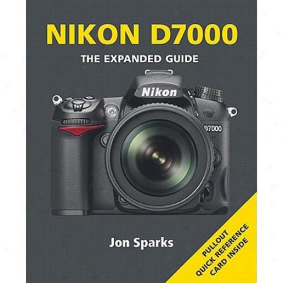 Nikon D3100 The Expanded Guide - Jon Sparks