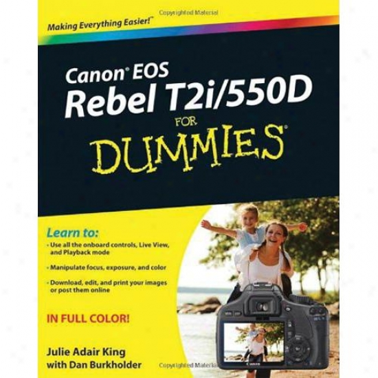 Wiley Canon Eos Rebel T2i/550d For Dummies - Julie Adair King