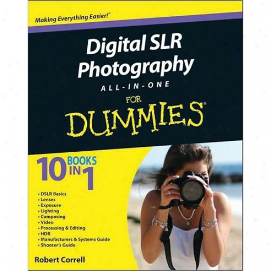 Wiley Digital Slr Photography All-in-one For Dummies