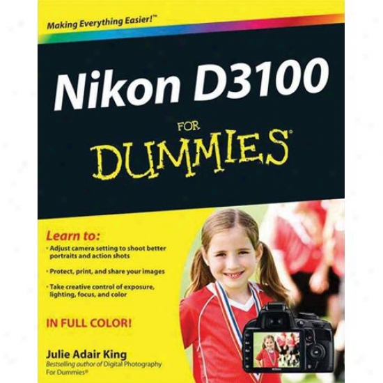 Wiley Nikon D3100 For Dummies By Julie Adair King Paperback