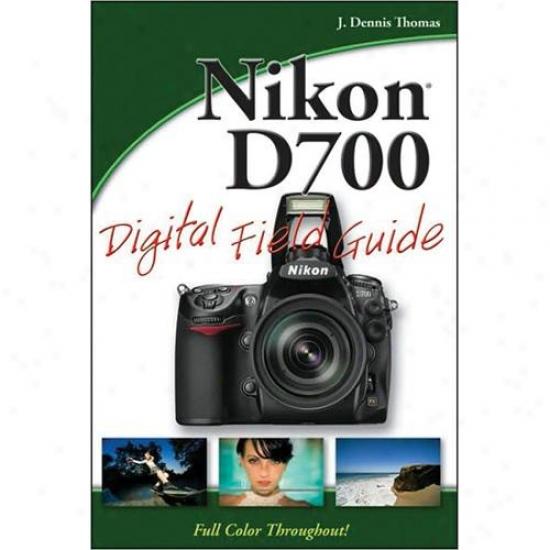 Wiley Nikon D700 Digital Field Guide