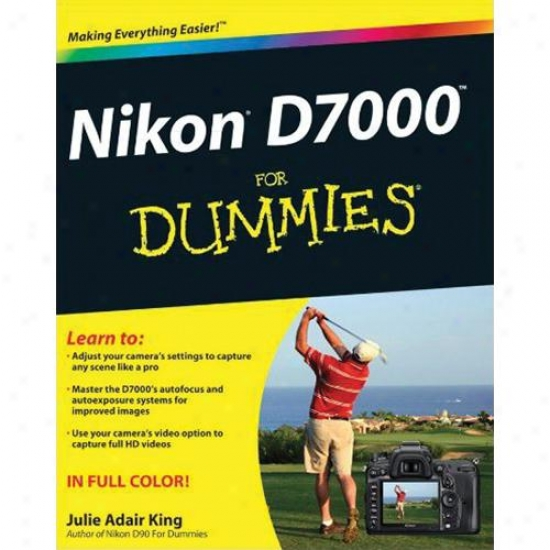 Wiley Nikon D7000 For Dummies By Julie Adai King Paperback