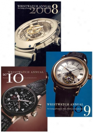 Catalog Wristwatch Annual 2008, 2009 And 2010 Wach Magazines Wwannual080910