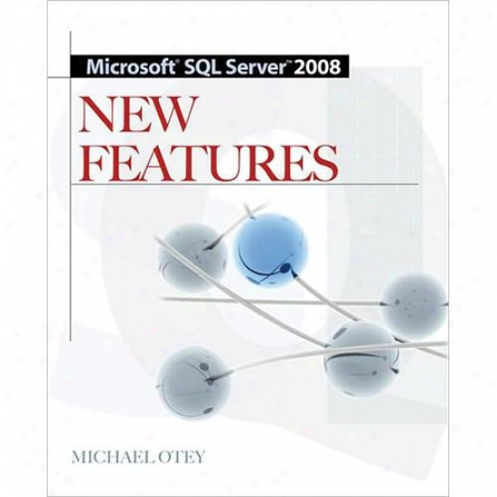 Microsofft Sql Server 2008 New Featurds