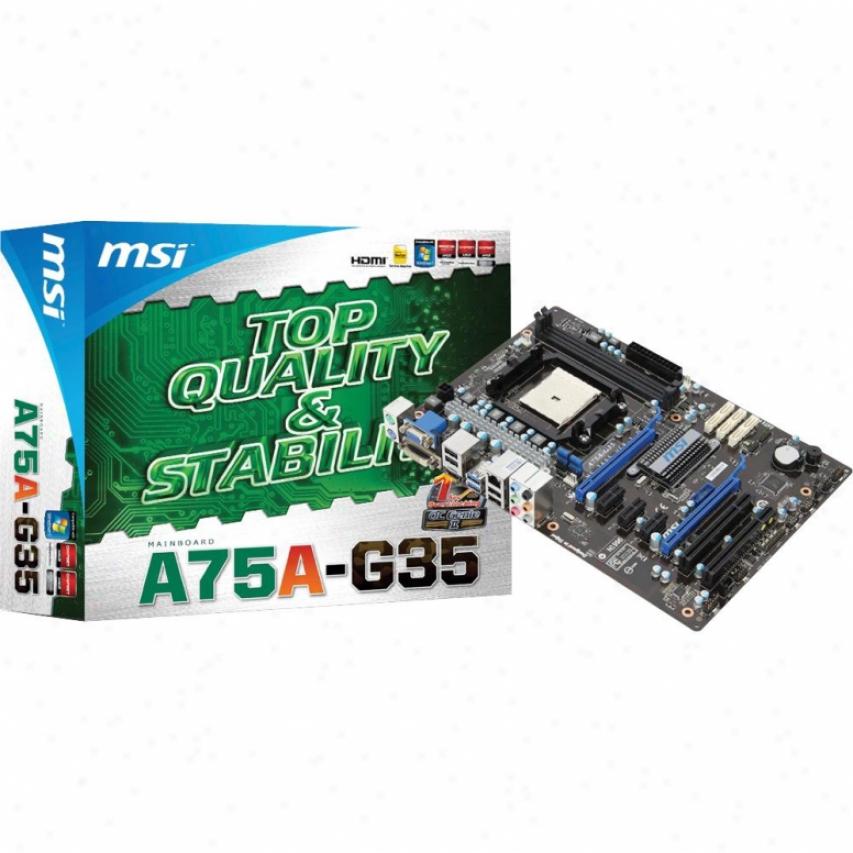 Msi Microstar A75a-g35 Fm1 Amd A75 Atx Amd Motherbkard