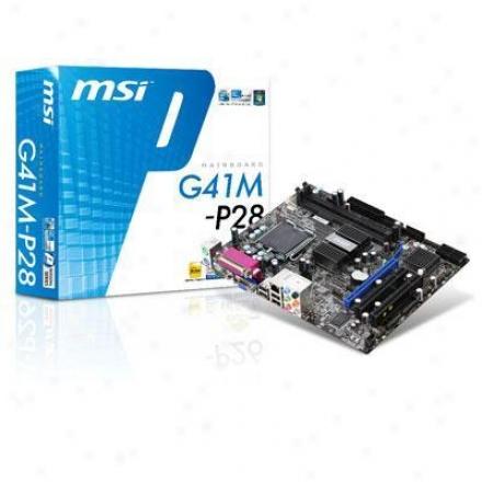 Msi Microstar G41m-p28 Lga 775 Intel G41 Micro Atx Intel Motherboard