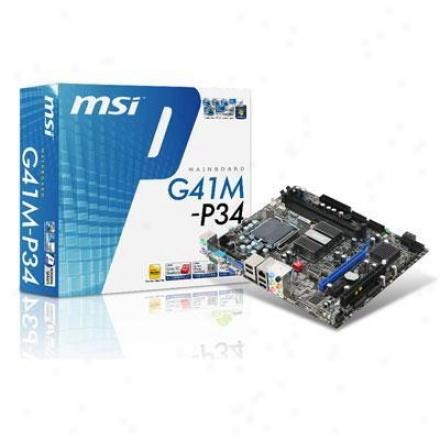 Msi Microstar G41m-p34 Lga 775 Intel G41 Micro Atx Intel Motherboard