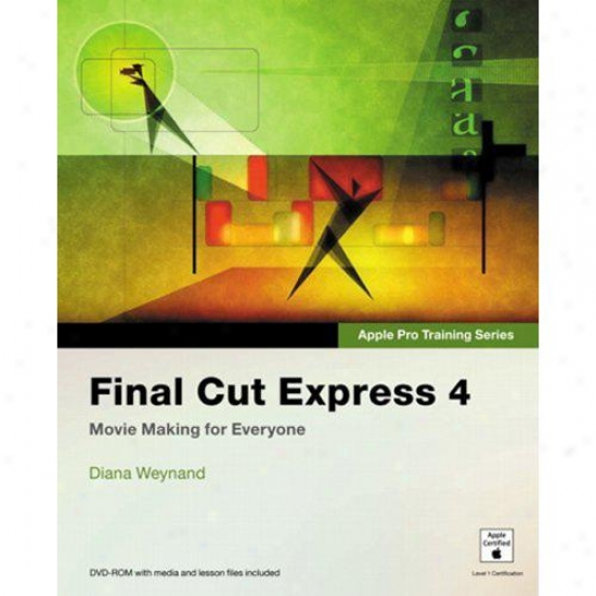 Peachpit Press Apple Pro Training Series: Final Cut Express 4