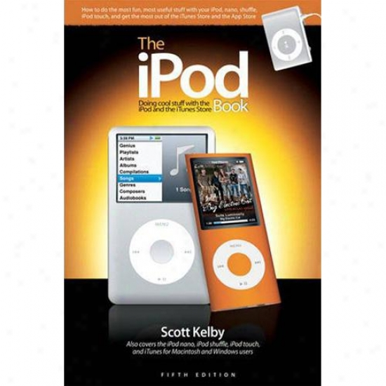 Peachpit Urgency Ipod Book, The: Doing Cool Stuff With The Ipod & The Itunes Store