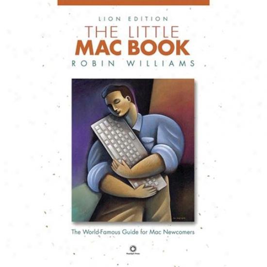 Peachpit Press The Little Mac Main division, Lion Edition (little Book)