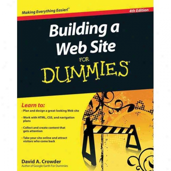 Wiley Building A Web Site For Dummies 4th Edition In the name of David A. Crowder 0470560938