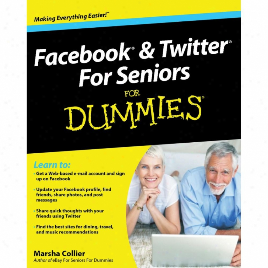 Wiley Facebook And Twitter For Seniors For Dummies - Marsha Collier