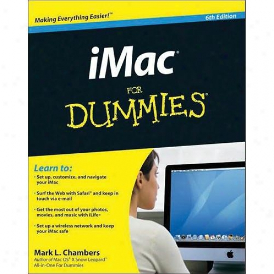Wiley Imac For Dummies 6th Edition By Mark L. Chambers 0470607374
